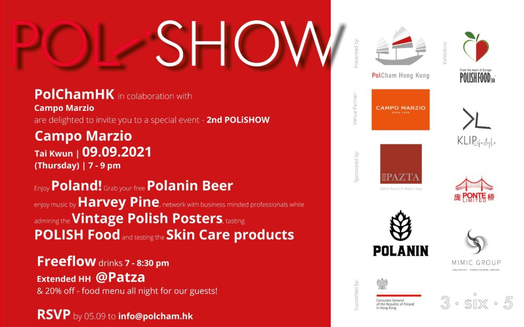 POLiSHOW Event Vol. 2 08/09/2021 @ Campo Marzo in Tai Kwun Centre for Heritage and Arts, Hong Kong